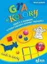 Gra w kolory 1 Zeszyt z zadaniami o podwyższonym stopniu trudności Mazur Barbara, Sokołowska Beata, Zagórska Katarzyna