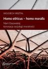 Homo ethicus homo moralisMarii Ossowskiej koncepcja socjologii moralności Misztal Wojciech