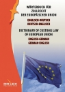 Dictionary of customs law of European Union German-English English-German