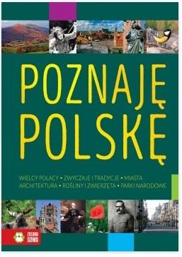Poznaję Polskę Praca Zbiorowa
