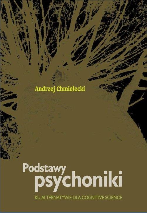 Podstawy psychoniki Chmielecki Andrzej