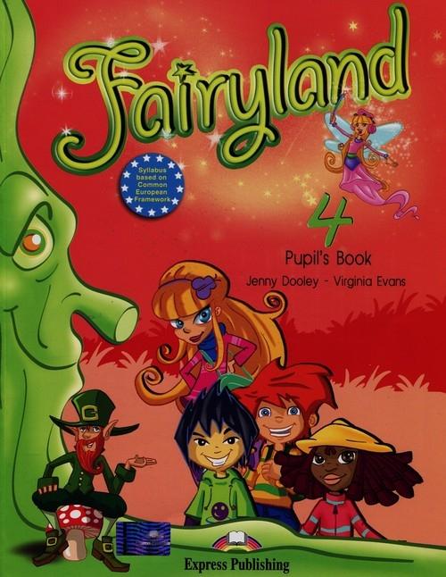 Fairyland 4 Podręcznik + CD Dooley Jenny, Evans Virginia
