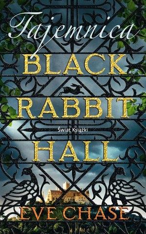 Tajemnica Black Rabbit Hall Eve Chase