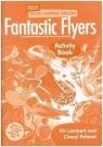 Fantastic Flyers. Activity Book Viv Lambert, Cheryl Pelteret