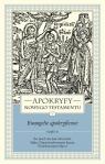 Apokryfy Nowego Testamentu Ewangelie apokryficzne Tom 1 część 2