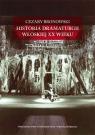 Historia dramaturgii włoskiej XX wieku  Bronowski Cezary