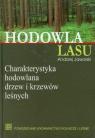 Hodowla lasu Tom 3Charakterystyka hodowlana drzew i krzewów leśnych Jaworski Andrzej