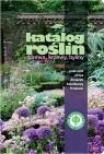 Katalog roślin Drzewa krzewy byliny