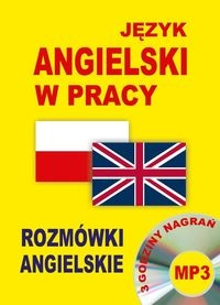 Język angielski w pracy Rozmówki angielskie + CD praca zbiorowa