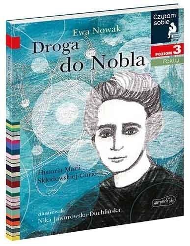 Czytam sobie - Droga do Nobla Ewa Nowak, Nika Jaworowska-Duchlińska