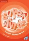 Super Minds 4 Teacher's Resource Book with CD Holcombe Garan