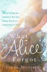 What Alice Forgot Moriarty Liane