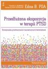 Przedłużona ekspozycja w terapii PTSD Emocjonalne przetwarzanie Foa Edna B., Hembree Elizabeth A., Olasov Rothbaum