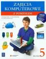 Zajęcia komputerowe z pomysłem 5 Podręcznik z ćwiczeniami