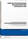 Ogólne postępowanie administracyjne jurysdykcyjne Opracowanie zbiorowe