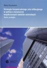 Strategia bezpośredniego celu inflacyjnego w polityce monetarnej współczesnych banków centralnych