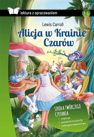 Alicja w Krainie Czarów. Lektura z opracowaniem Lewis Carroll