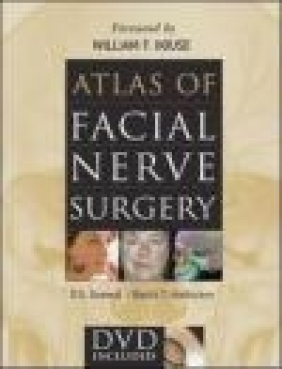 Atlas of Facial Nerve Surgery D. S. Grewal, Bachi T Hathiram,  Grewal