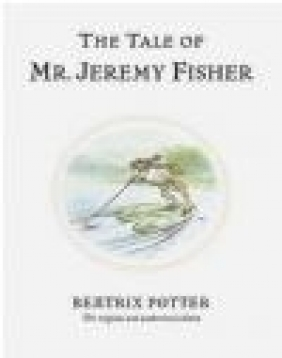 Tale of Mr Jeremy Fisher