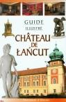 Zamek Łańcut Przewodnik ilustrowany wersja francuska