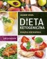 Dieta ketogeniczna Książka kucharska. 140 przepisów Vogel Leanne