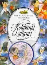 Kołysanki i lulanki (książka + CD) Jacek i Mikołaj Jaroszyk, Natalia Safran