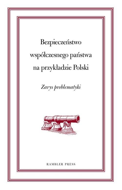 Bezpieczeństwo współczesnego świata na przykładzie Polski Puacz-Olszewska Jolanta, Niewczas Marta, Zagórska Anna