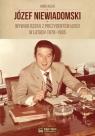 Józef Niewiadomski wywiad rzeka z prezydentem Łodzi w latach 1978-1985