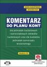Komentarz do planu kont dla jednostek budżetowych i samorządowych zakładów Augustowska Maria, Rup Wojciech