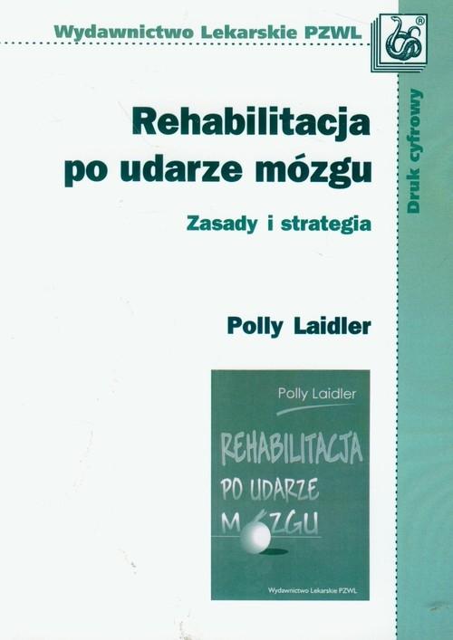Rehabilitacja po udarze mózgu Laidler Polly