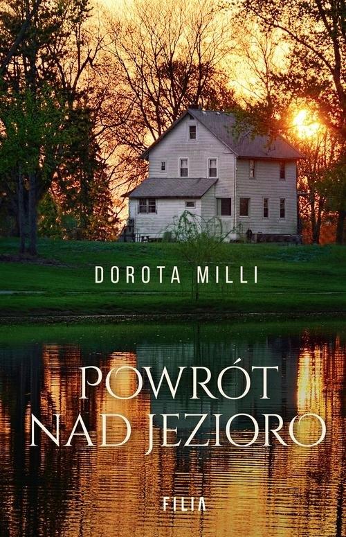 Powrót nad jezioro Milli Dorota