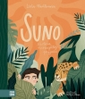 Suno. Historia niezwykłej przyjaźni