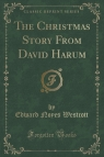 The Christmas Story From David Harum (Classic Reprint)