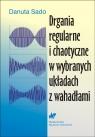 Drgania regularne i chaotyczne w wybranych układach z wahadłami  Sado Danuta