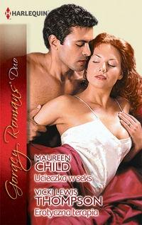 Ucieczka w seks Erotyczna terapia Child Maureen, Thompson Vicki Lewis