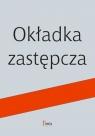 W czym pieczarka jest lepsza od człowieka Wrzosek Marta, Głowacka Karolina