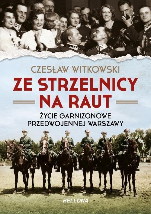 Ze strzelnicy na raut Witkowski Czesław