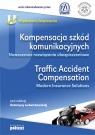 Kompensacja szkód komunikacyjnych Traffic Accident Compensation