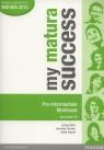 My matura Success Pre Intermediate Workbook + CD Szkoły ponadgimnazjalne White Lindsay, Chandler Dominika, Trapnell Beata