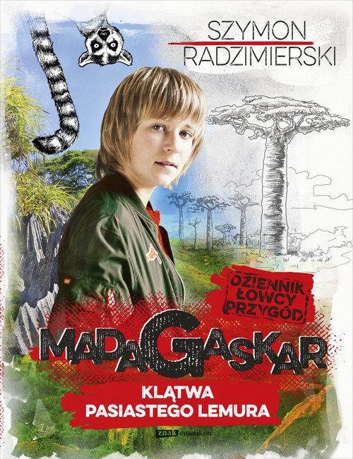 Dziennik łowcy przygód Madagaskar Radzimierski Szymon