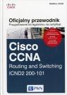 Oficjalny przewodnik Przygotowanie do egzaminu na certyfikat Cisco CCNA Routing Odom Wendell
