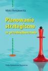 Planowanie strategiczne w przedsiębiorstwie Romanowska Maria