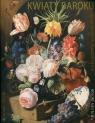 Relaks i kreacja. Kolory mistrzów. Kwiaty baroku (Uszkodzona okładka)