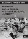 Moja służba w grupie bojowej Lenzer