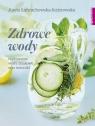 Zdrowe wodyczyli pyszne wody smakowe i izotoniki Łańcuchowska Aneta