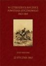 W 40. rocznicę Powstania Styczniowego 1863-1864