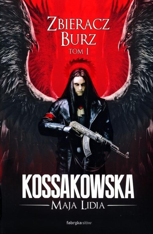 Zbieracz Burz Kossakowska Maja Lidia