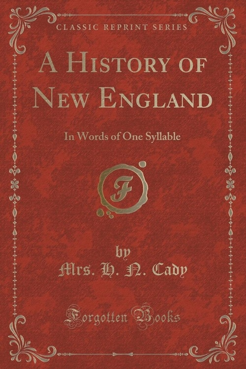 A History of New England Cady Mrs. H. N.