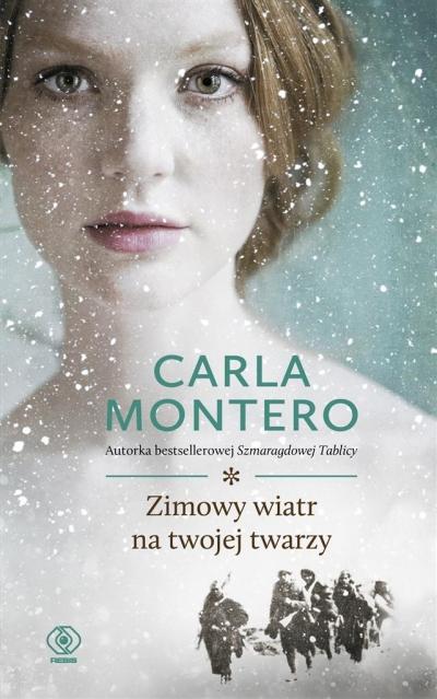 Zimowy wiatr na twojej twarzy Carla Montero