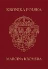 Kronika Polska Marcina Kromera